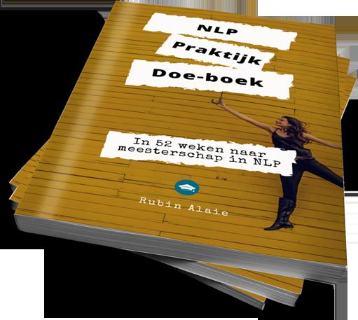 #1 NLP Werkboek: Het NLP Praktijk Doe-Boek [Compleet Werkboek]